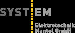 SYSTEM – Elektrotechnik Mantel